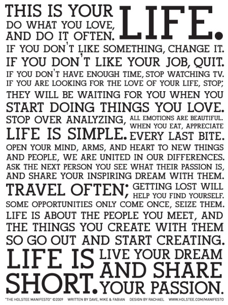 """The Holstee Manifesto"" - How to live your life"